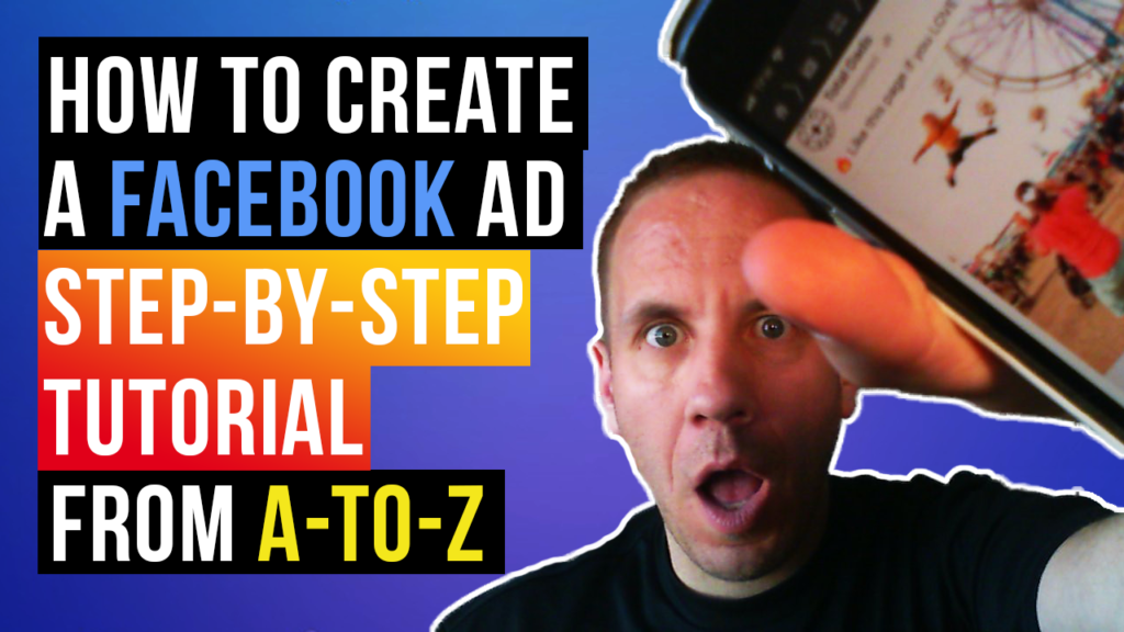 How to Create a Facebook Ad (Step-by-Step Tutorial)