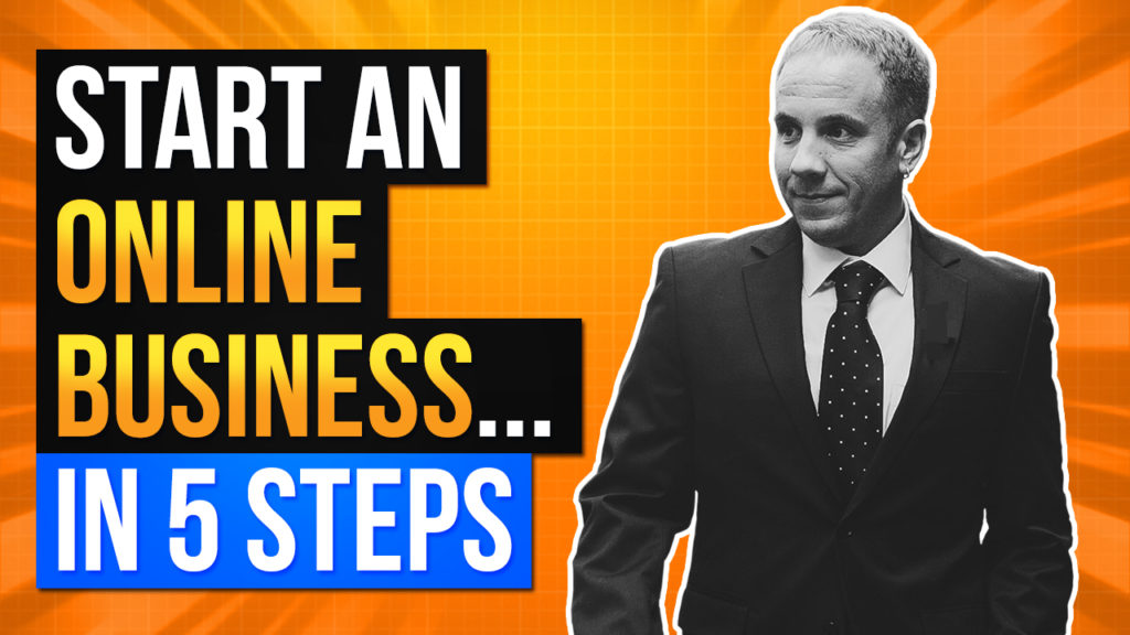 5 Steps to Start an Online Business