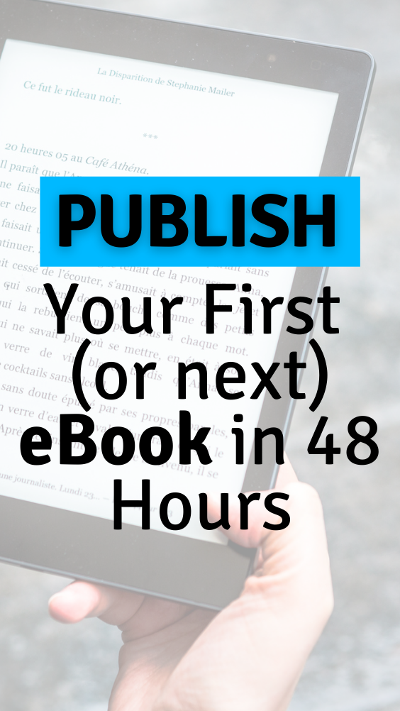 How to Write and Publish Your First eBook in 48 Hours-3