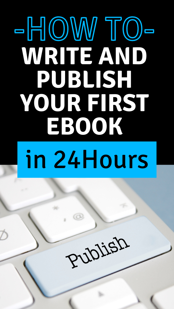 How to Write and Publish Your First eBook in 48 Hours